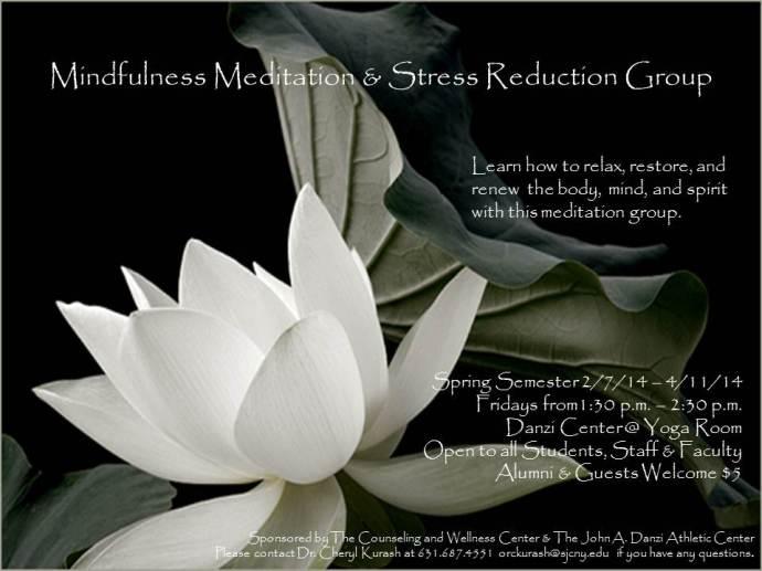 Mindfullness Stress Reduction Group Spring 2014 Kurash
